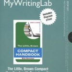 NEW MyWritingLab with Pearson eText — Standalone Access Card — for The Little, Brown Compact Handbook with Exercises (8th Edition) (Mywritinglab (Access Codes))