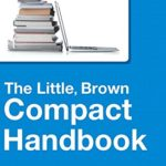 Little, Brown Compact Handbook, The, Plus MyWritingLab with eText — Access Card Package (9th Edition)