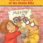 Arthur and the Mystery of the Stolen Bike (Arthur Chapter Books)