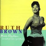 Ruth Brown – Miss Rhythm (Greatest Hits and More)
