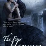 The Four Horsemen: The Light Trilogy (The Light Series Book 2)