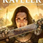 Raveler: The Dark God Book 3 (Volume 3)