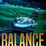 "Ep.#5 – ""Balance"" (The Frontiers Saga – Part 2: Rogue Castes) (Volume 5)"