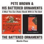 A Meal You Can Shake Hands With in the Dark/ Mantle-Piece by PETE BROWN (2001-04-10)