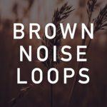 Light Brown Noise Loop (No Fade)