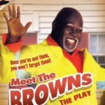 Tyler Perry's Meet the Browns – The Play