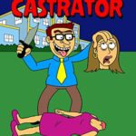 The Castrator – A Horror Movie or Comedy Movie?