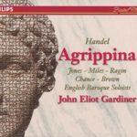 Handel – Agrippina / D. Jones, A. Miles, Ragin, Chance, Brown, J. P. Kenny, von Otter, EBS, Gardiner