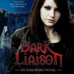 Dark Liaison (An Ema Marx Novel) (Volume 2)