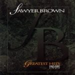 Sawyer Brown – Greatest Hits 1990-1995