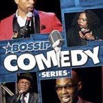 Bossip Comedy Series